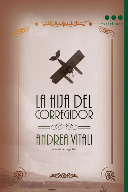 Cubierta de la edición en español de La hija del corregidor, de Andrea Vitali