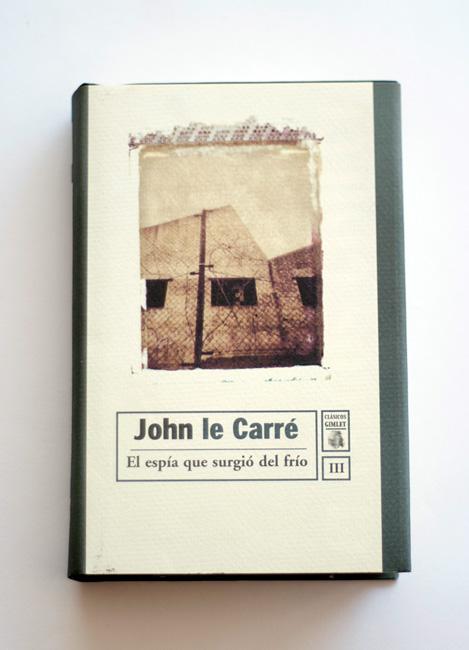 Cubierta de la edición en español de El espía que surgió del frío, de John LeCarré