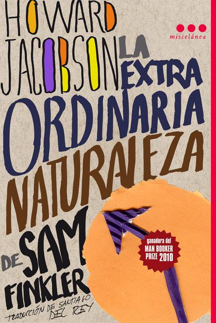 Cubierta de la edición en español de La extraordinaria naturaleza de Sam Finkler, de Howard Jacobson